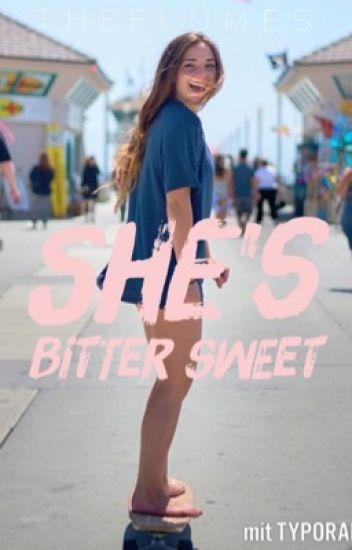 She's bittersweet