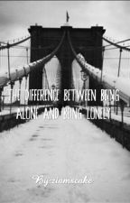 The Difference Between Being Alone and Being Lonely by pinksunsets