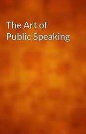 The Art of Public Speaking by gutenberg