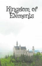 Kingdom of Elements by FantasyClouds