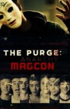 The purge (magcon edition) by FanficGirlyyy