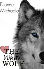 The White Wolf (Complete) by Mimic-My-Howl