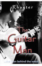 The Guitar Man (Short Story) by Rhayter