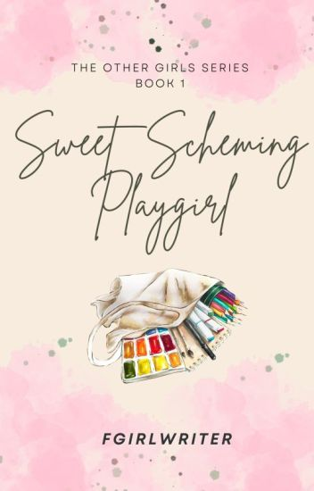 Sweet Scheming Playgirl (TOG 1) - [Published under PHR]