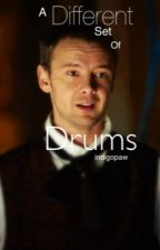 A Different Set of Drums (The Master, Doctor Who) by indigopaw