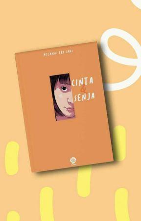 """Cinta Dan Senja [Trilogi """"DAN"""" Book #1] by Sa_saki"""