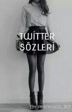 Twitter Sözleri by galaksilrarasimesafe