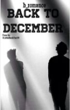 Back To December (Larry Stylinson) by b_romance