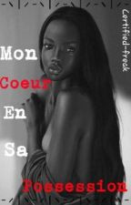 Mon coeur en sa possession  by certifiedfreak_1