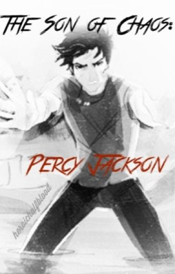 The Son of Chaos: Percy Jackson