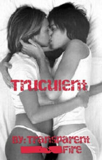 Truculent [girlxgirl]