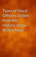 Types of Naval Officers Drawn from the History of the British Navy by gutenberg
