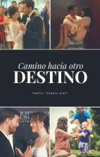 """Camino hacia otro destino """"Fanfic Grey"""" by DannyaDiaz"""