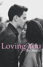 Loving You by mjs927