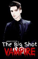 The Big Shot Vampire by AwKwArD_CrEaTuRe