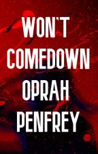 Won't Comedown (Book 3) by cestoryteller