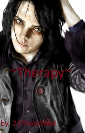 Therapy (A Frerard Fanfic) by 21PilotsDead