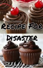 Recipe For Disaster  by Idrisisthetardis