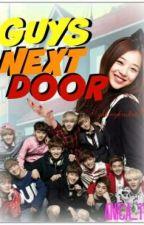 Guys Next Door(ExoFanfic♥) by aNiCa_11
