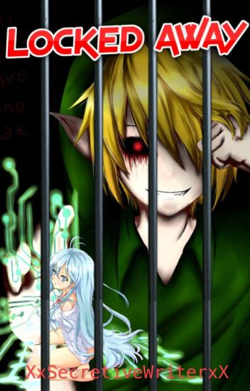 Locked Away - BEN drowned Fic (Creepypasta)