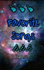 ⚡⚡Favorite Songs⚡⚡ by dragons15278