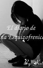 El Diario de una Esquizofrenica. by koteplz