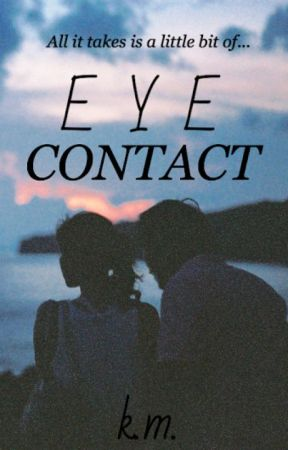 Eye Contact by shatteredsolace