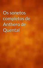 Os sonetos completos de Anthero de Quental by gutenberg