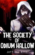 The Society of Odium Hallow (Jeff The Killer) by MoonCashew