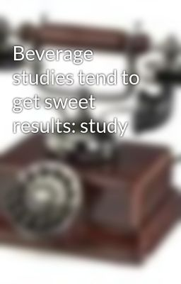 Beverage studies tend to get sweet results: study
