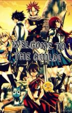 Welcome to the guild! by The_Fairy_Tail_Guild