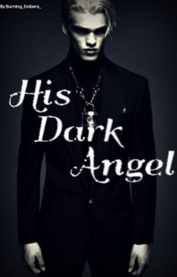 His Dark Angel