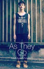 As They Go (BoyxBoy) by MeMyselfAndI123