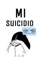 Mi suicidio  by --green--