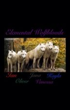 Elemental Wolfbloods by Total_Day_Dreamer