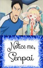 ♥Notice me, Senpai♥KnB♥Kasamatsu Yukio by Puripuriko