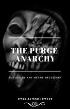 The Purge Anarchy by soledadcastaneda