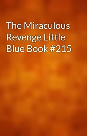 The Miraculous Revenge Little Blue Book #215 by gutenberg