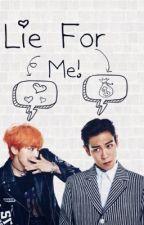 Lie for me!®-EDITANDO- by Natte_Elle