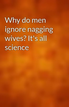 why do men ignore their wives