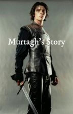 Murtagh's Story [An Eragon Fic] by neatgraves