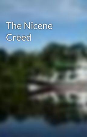 The Nicene Creed by martinbone