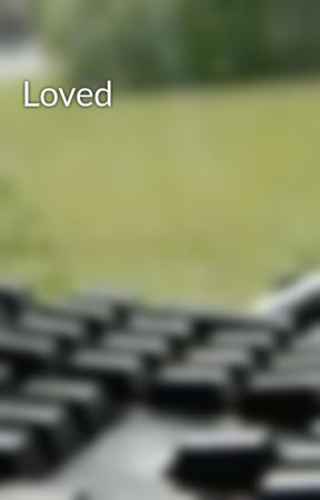 Loved by VividlyInspired