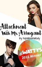 Attachment With Mr. Arrogant  [★] by hopelessmelody