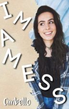 I'm a Mess➳Lauren Cimorelli by cimbello