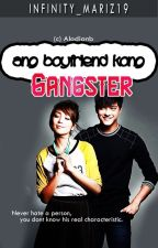 Ang Boyfriend kong GANGSTER by infinity_mariz19