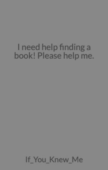 I need help with a book!?