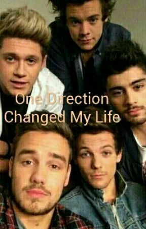 One Direction changed my life by NeverEverLeaving1D