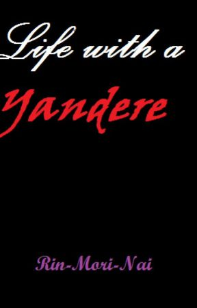 Life With A Yandere - Cinderella and the Possessive prince - Wattpad