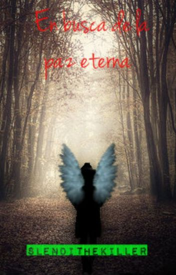 En busca de la paz eterna  (one-shot)